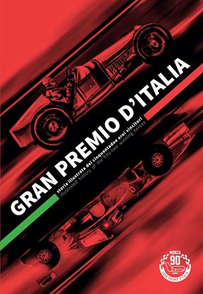Immagine di GRAN PREMIO D'ITALIA Storia illustrata dei 52 eroi vincitori / Illustrated history of the 52 winning heroes