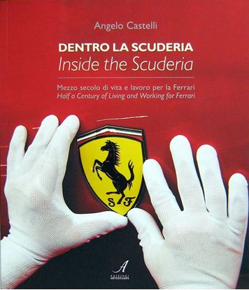 Picture of DENTRO LA SCUDERIA/INSIDE THE SCUDERIA