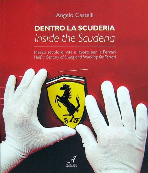 Immagine di DENTRO LA SCUDERIA/INSIDE THE SCUDERIA