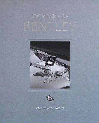Picture of 100 YEARS OF BENTLEY