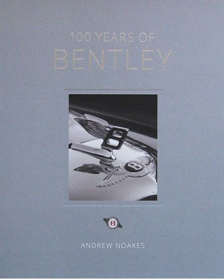 Immagine di 100 YEARS OF BENTLEY