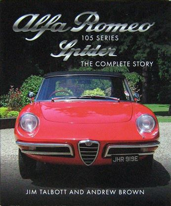 Immagine di ALFA ROMEO SERIES 105 SPIDER THE COMPLETE STORY