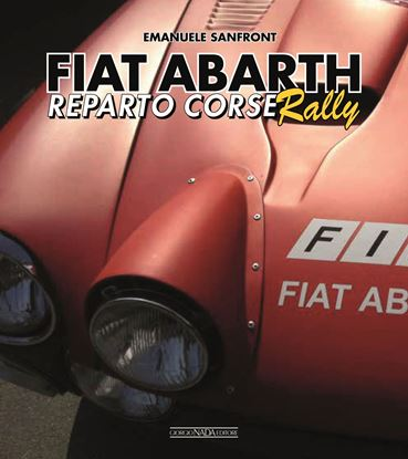 Picture of FIAT ABARTH Reparto Corse Rally - COPIA FIRMATA DALL'AUTORE! / SIGNED COPY BY THE AUTHOR!