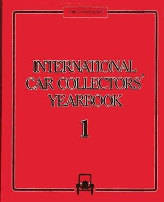 Immagine di INTERNATIONAL CAR COLLECTOR'S YEARBOOK VOL.1 1985-1986