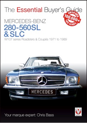 Immagine di MERCEDES BENZ 280 - 560SL & SLC W107 SERIES ROADSTERS & COUPES 1971 TO 1989. Serie The Essential Buyer's Guide