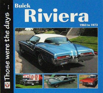 Immagine di BUICK RIVIERA 1963 TO 1973. Serie  THOSE WERE THE DAYS