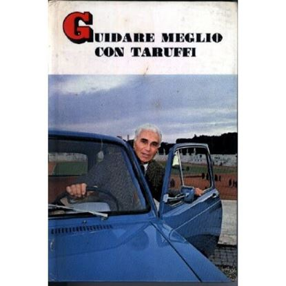 Picture of GUIDARE MEGLIO CON PIERO TARUFFI