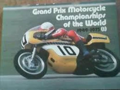 Picture of GRAND PRIX MOTORCYCLE CHAMPIONSHIPS OF THE WORLD 1949-1975
