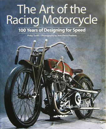 Picture of THE ART OF THE RACING MOTORCYCLE: 100 Years of Designing for Speed