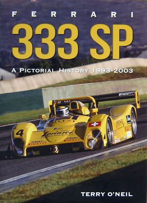 Picture of FERRARI 333 SP A PICTORIAL HISTORY 1993-2003
