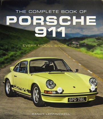 Immagine di THE COMPLETE BOOK OF PORSCHE 911: EVERY MODEL SINCE 1964