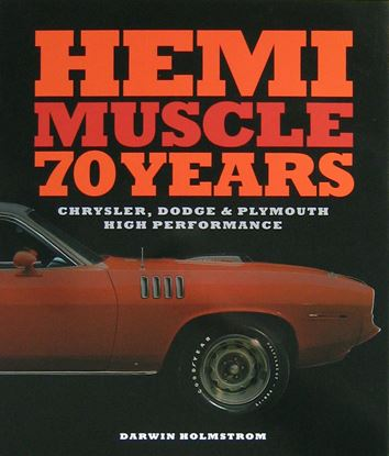 Immagine di HEMI MUSCLE 70 YEARS Chrysler, Dodge & Plymouth High Performance