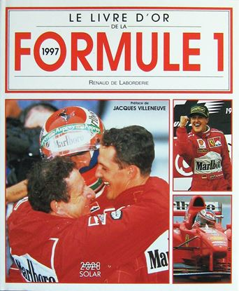 Picture of LE LIVRE D'OR DE LA FORMULE 1 1997