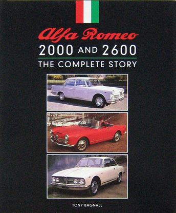 Immagine di ALFA ROMEO 2000 AND 2600: THE COMPLETE HISTORY