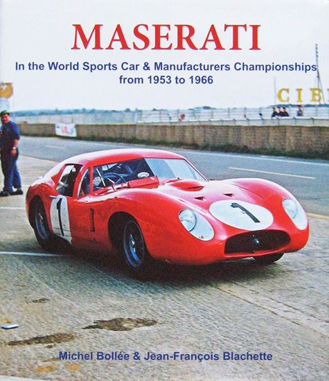Picture of MASERATI IN THE WORLD SPORTS CAR & MANUFACTURERS CHAMPIONSHIPS FROM 1953 TO 1966