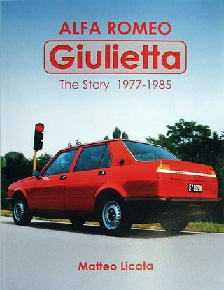 Picture of ALFA ROMEO GIULIETTA THE STORY 1977-1985
