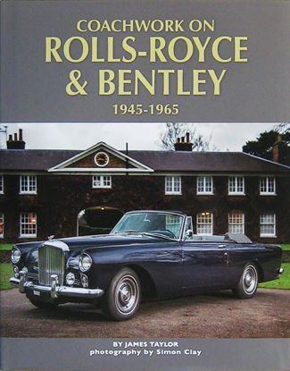 Immagine di COACHWORK ON ROLLS ROYCE & BENTLEY 1945-1965