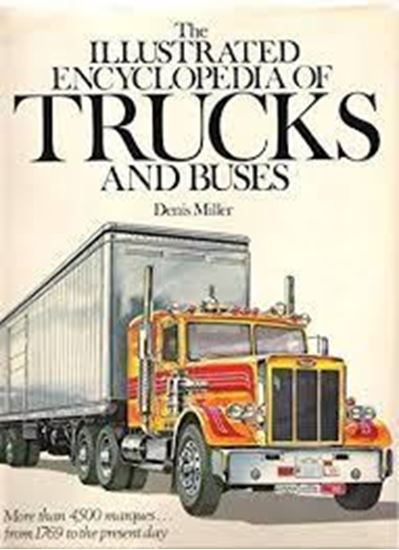 Immagine di THE ILLUSTRATED ENCYCLOPEDIA OF TRUCKS AND BUSES