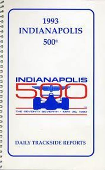 Picture of 1993 INDIANAPOLIS 500 - DAILY TRACKSIDE REPORTS