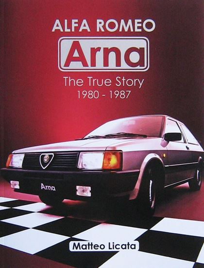Immagine di ALFA ROMEO ARNA: THE TRUE STORY 1980-1987