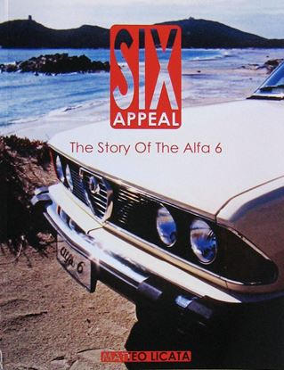Immagine di SIX APPEAL: THE STORY OF THE ALFA ROMEO 6