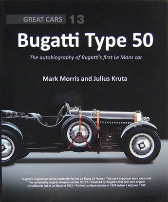 Picture of BUGATTI TYPE 50: The autobiography of Bugatti's first Le Mans car
