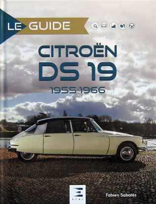 Picture of LE GUIDE DS 19 1955-1966