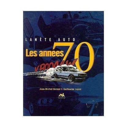 Picture of PLANETE AUTO: LES ANNEES 70