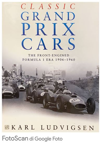 Picture of CLASSIC GRAND PRIX CARS: THE FRONT-ENGINED FORMULA 1 ERA 1906-1960