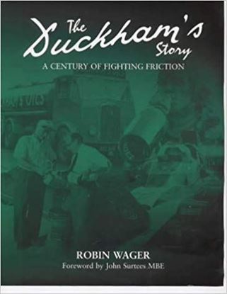 Picture of THE DUCKHAM'S STORY: A Century Of Fighting Friction