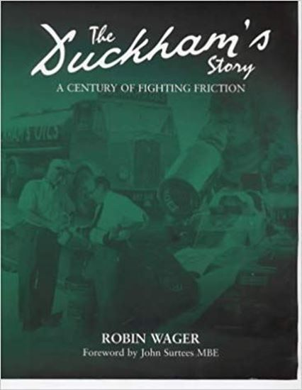 Immagine di THE DUCKHAM'S STORY: A Century Of Fighting Friction