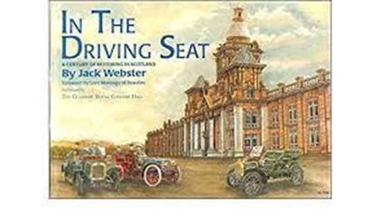 Picture of IN THE DRIVING SEAT: A Century Of Motoring In Scotland
