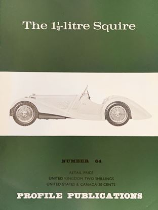 Picture of THE 1 1/2 LITRE SQUIRE PROFILE PUBLICATION N.64
