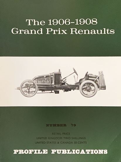 Immagine di THE 1906-1908 GRAND PRIX RENAULTS PROFILE PUBLICATION N.79