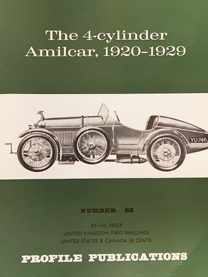 Immagine di THE 4 CYLINDER AMILCAR 1920 1929 PROFILE PUBLICATION N.62