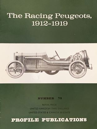 Picture of THE RACING PEUGEOTS 1912-1919 PROFILE PUBLICATION N.73