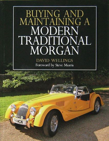 Picture of BUYING AND MAINTAINING A MODERN TRADITIONAL MORGAN