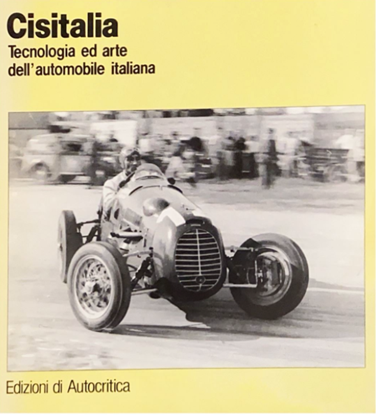 Picture of CISITALIA: TECNOLOGIA ED ARTE DELL'AUTOMOBILE