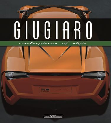 Picture of GIUGIARO Masterpieces of Style - COPIA FIRMATA DA FABRIZIO GIUGIARO / SIGNED COPY BY FABRIZIO GIUGIARO