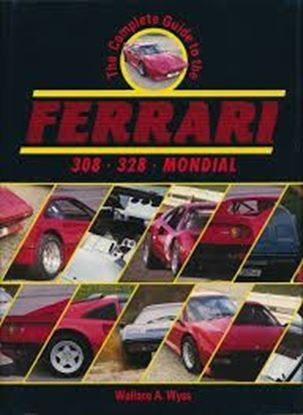 Picture of FERRARI 308 328 MONDIAL: THE COMPLETE GUIDE