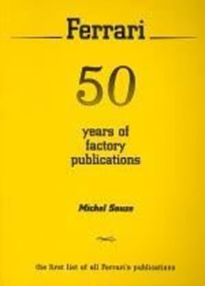 Picture of FERRARI 50 YEARS OF FACTORY PUBLICATIONS