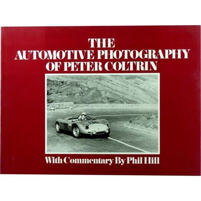 Immagine di THE AUTOMOTIVE PHOTOGRAPHY OF PETER COLTRIN