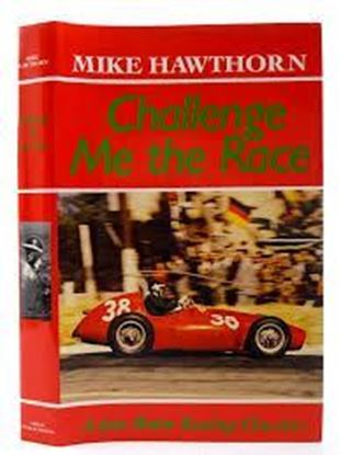 Picture of MIKE HAWTHORN: CHALLENGE ME THE RACE