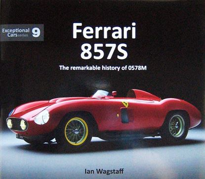 Picture of FERRARI 857S: The remarkable history of 0578M