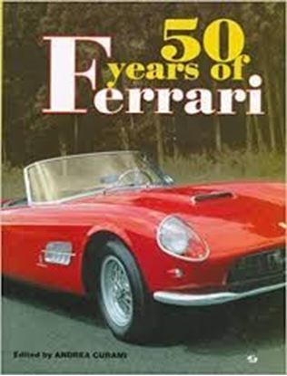 Immagine di 50 YEARS OF FERRARI 1947 - 1997
