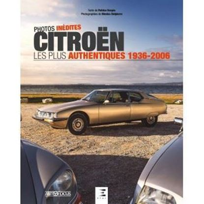 Picture of CITROEN LES PLUS AUTHENTIQUES 1936-2006, PHOTOS INEDITES