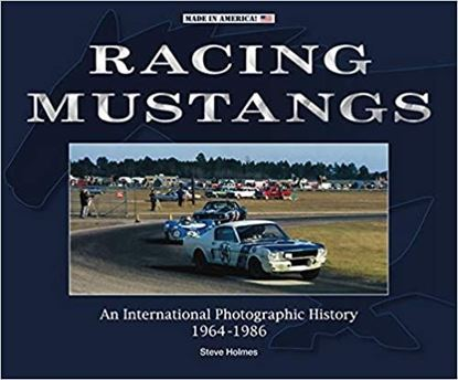 Picture of RACING MUSTANGS: AN INTERNATIONAL PHOTOGRAPHIC HISTORY 1964-1986 ED.RILEGATA