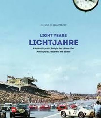 Picture of LIGHT YEARS / LICHTJAHRE Motorsport lifestyle of the sixties / Automobilsport-lifestyle der frühen 60er