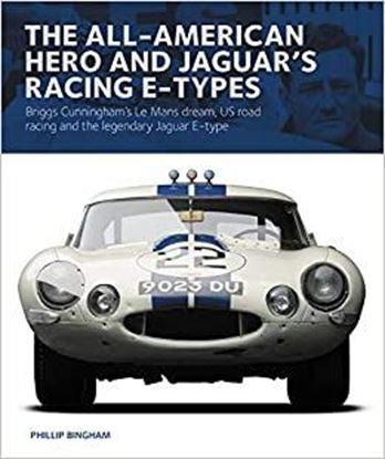 Immagine di THE ALL AMERICAN HERO AND JAGUAR'S RACING E-TYPES