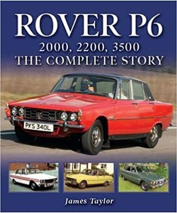 Picture of ROVER P6 2000 2200 3500: THE COMPLETE STORY